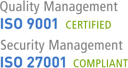 ISO 9001 certified and ISO 27001 compliant